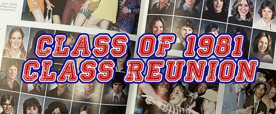 Class of 1981 - 40th year reunion