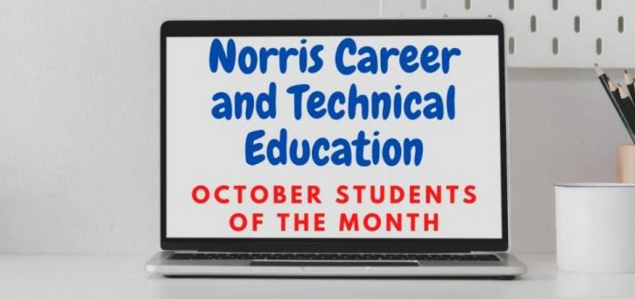 Norris Career and Technical Education Students of the Month