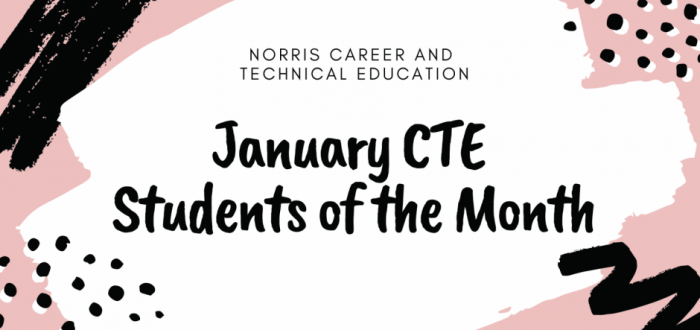 Career and Technical Education January Students of the Month