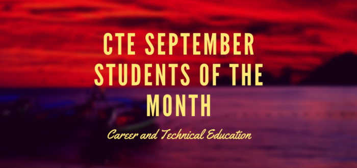 September Career and Technical Education Students of the Month