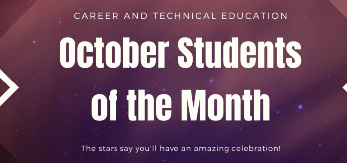 Career and Technical Education October Students of the Month