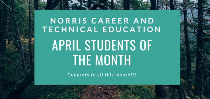 April Career and Technical Education Students of the Month!